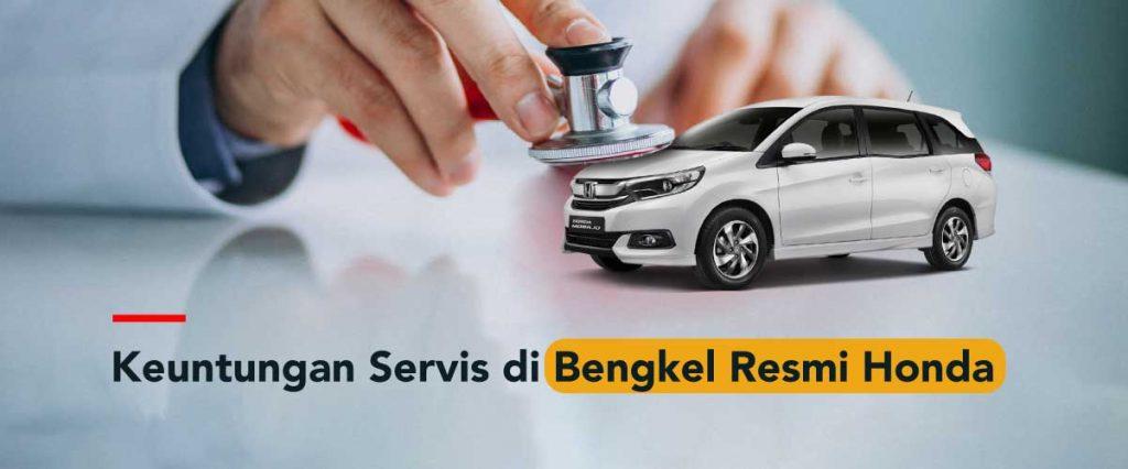 keuntungan service di Bengkel Resmi Honda